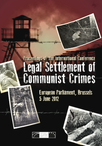 Proceedings of the international conference Legal Settlement of Communist Crimes