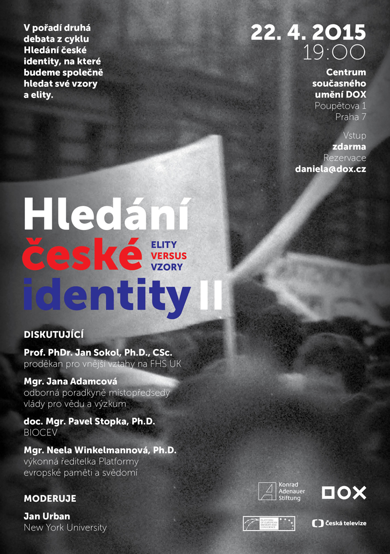 "Discussion ""Searching for the Czech identity II"" in Prague on 22 April 2015"