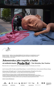 Presentation of sculpture by Pode Bal in Prague at Museum Kampa starting on 16 July 2015
