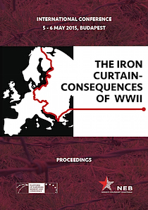 Proceedings of the international conference The Iron Curtain – Consequences of WWII