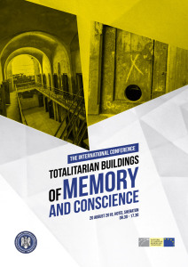 "International Conference ""Totalitarian Buildings of Memory and Conscience"" on 20 August in Bucharest, Romania"